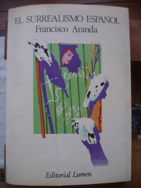 El Surrealismo Español. Aranda, 1981