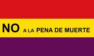 BANDERA REPUBLICANA NO A LA PENA DE MUERTE